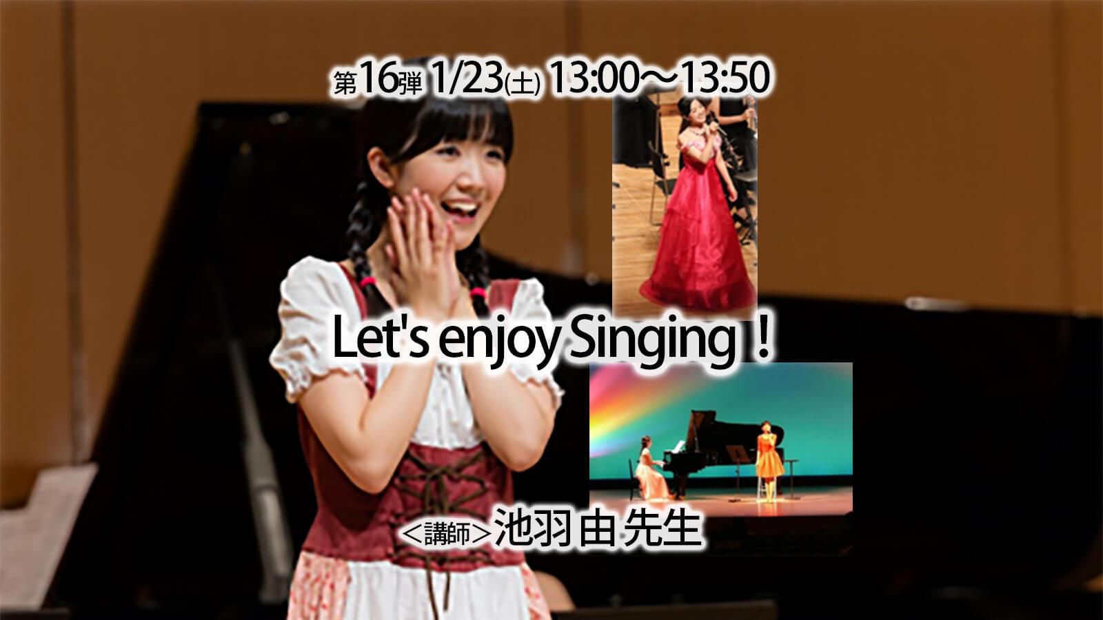 Let us enjoy Singing概要画像